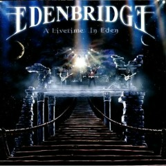 A Livetime in Eden - Edenbridge