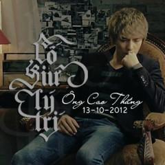 Cố Giữ Lý Trí (Single) - Ông Cao Thắng