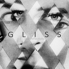 Pale Reflections - Gliss
