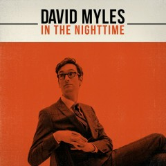 In The Nighttime (CD1) - David Myles