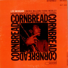 Cornbread - Lee Morgan
