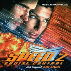 Speed 2: Cruise Control OST - Mark Mancina