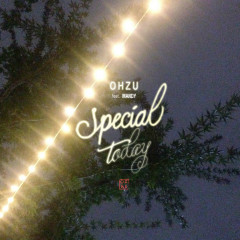 Special Today (Single) - OHZU