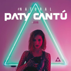 #Natural (Single) - Paty Cantú, Juhn