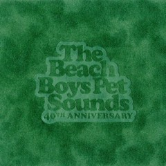 Pet Sounds (40th Anniversary) (CD2)