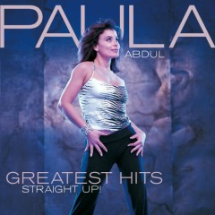 Greatest Hits: Straight Up! (CD1) - Paula Abdul