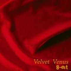 Velvet Venus - 8-eit