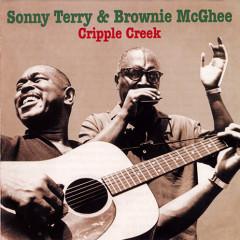 Cripple Creek (CD 2) - Sonny Terry,Brownie McGhee