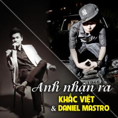 Anh Nhận Ra (Remix Single)