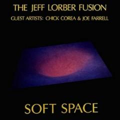 Soft Space - Jeff Lorber