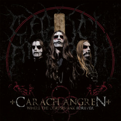 Where The Corpses Sink Forever - Carach Angren