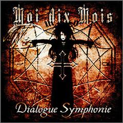 Dialogue Symphonie - Moi dix Mois
