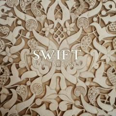 Swift - Bill Laurance
