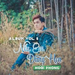 Nếu Em Đừng Hẹn - Lâm Hoài Phong