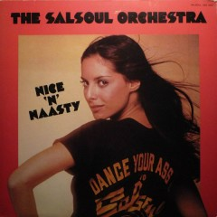 Nice 'N' Naasty - The Salsoul Orchestra