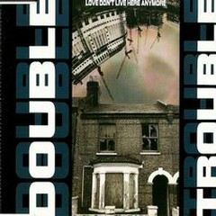 Love Don't Live Here Anymore (Maxi CD Single) - Double Trouble