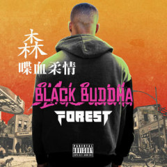 Black Buddha - Forest