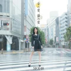 Kin no Ai, Gin no Ai - SKE48