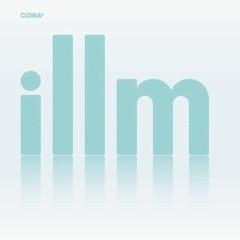 Illm - Coma*