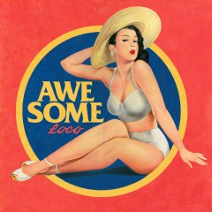 Awesome - Loco
