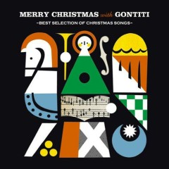 Merry Christmas With GONTITI -Best Selection Of Christmas Songs- - GONTITI