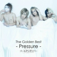 The Golden Best - Pressure -
