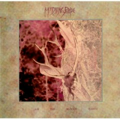 I Am the Bloody Earth - My Dying Bride