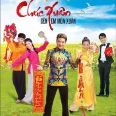 Chúc Xuân - Bên Em Mùa Xuân - Đàm Vĩnh Hưng, Dương Triệu Vũ, Tammy Nguyễn, Hoài Lâm, Hồng Ngọc