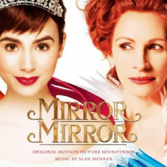 Mirror Mirror OST - Alan Menken