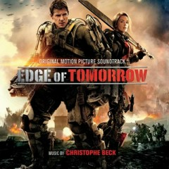 Edge Of Tomorrow OST (P.1) - Christophe Beck