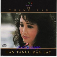 Bản Tango Đắm Say - Thanh Lan