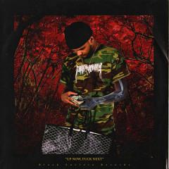 Up Now F**k Next (EP) - Smokepurpp