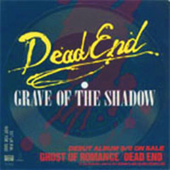 Grave of The Shadow - DEAD END