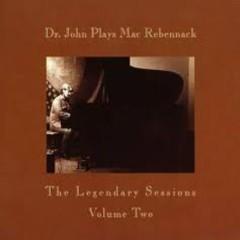 Dr. John Plays Mac Rebennack Vol.2 (CD2) - Dr. John