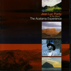The Atacama Experience - Jean Luc Ponty