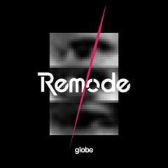 Remode 1 CD2 - Globe