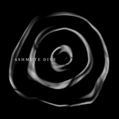 Dive (Single) - Ashmute