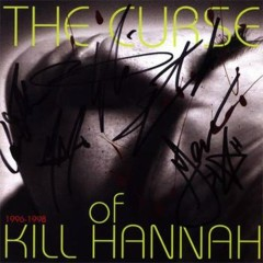 The Curse Of Kill Hannah