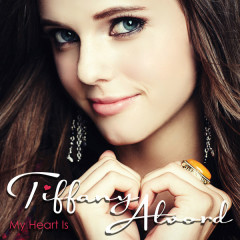 My Heart Is - Tiffany Alvord