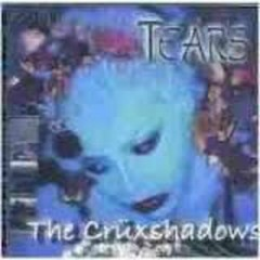 Tears - The Crüxshadows