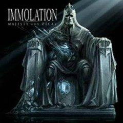 Majesty And Decay - Immolation