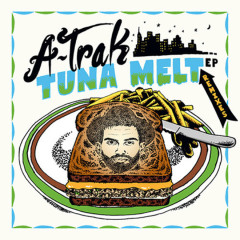 Tuna Melt (Remixes) - A-Trak