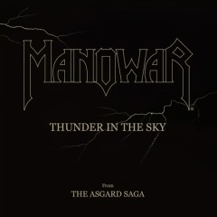 Thunder In The Sky (Disc 2) - Manowar