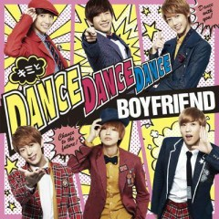 Kimi to Dance Dance Dance / MY LADY ~Fuyu No Koibito~ - Boyfriend