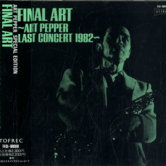 The Last Concert - Art Pepper