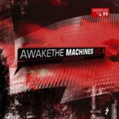 Awake The Machines Vol. 2 - Love