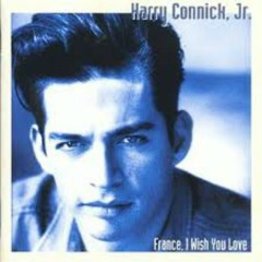 France, I Wish You Love - Harry Connick,Jr