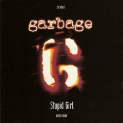 Stupid Girl (USA) - Garbage