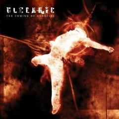 The Coming Of Genocide - Ulcerate