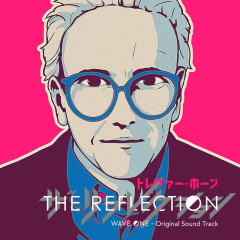 THE REFLECTION WAVE ONE – Original Sound Track - Trevor Horn